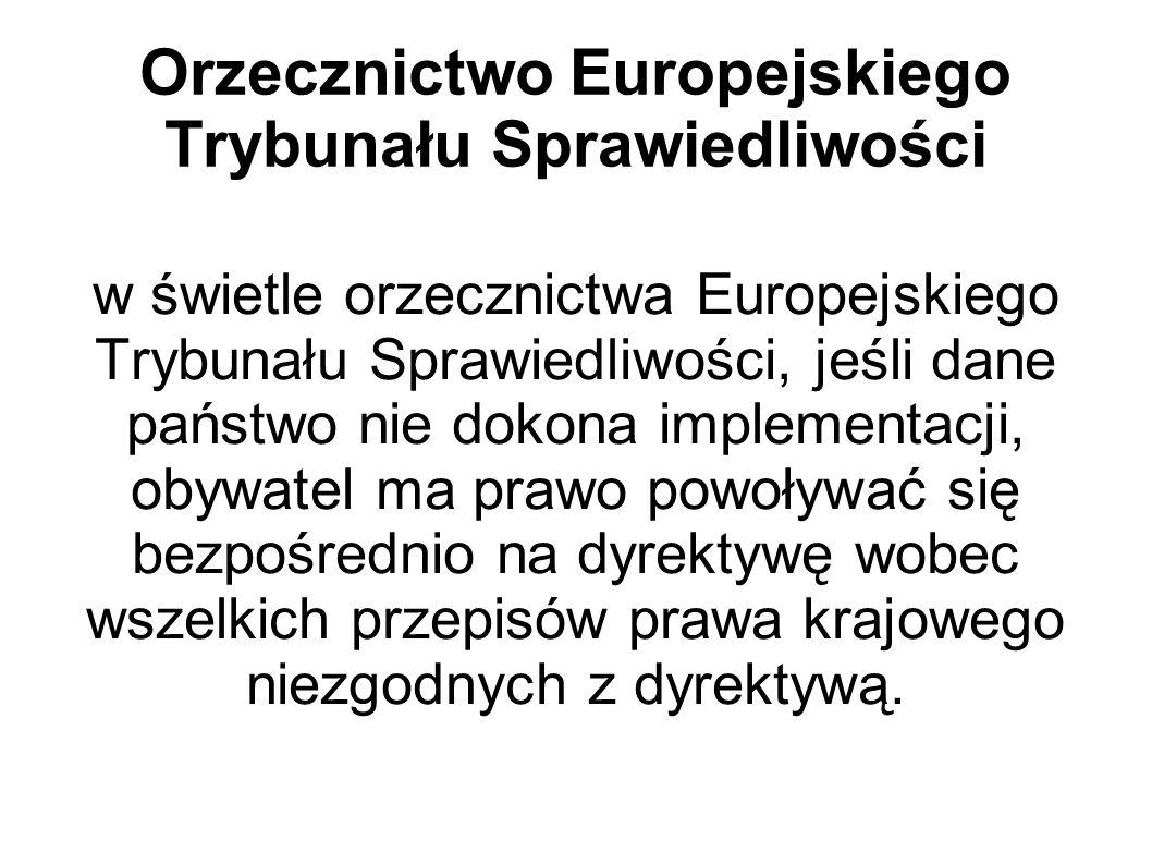 Orzecznictwo Europejskiego Trybunału Sprawiedliwości w świetle orzecznictwa Europejskiego Trybunału Sprawiedliwości, jeśli dane państwo nie dokona imp