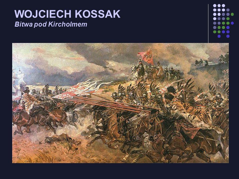 WOJCIECH KOSSAK Bitwa pod Kircholmem