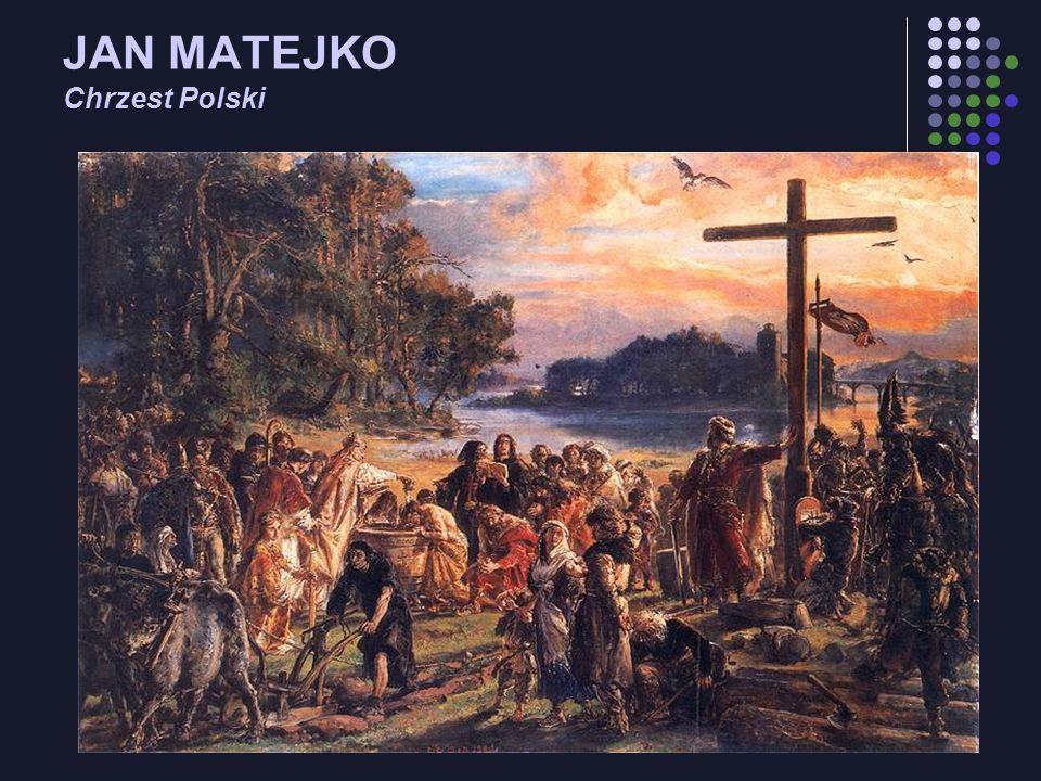 JAN MATEJKO Chrzest Polski