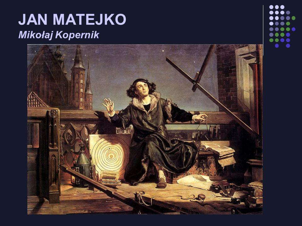 JAN MATEJKO Mikołaj Kopernik