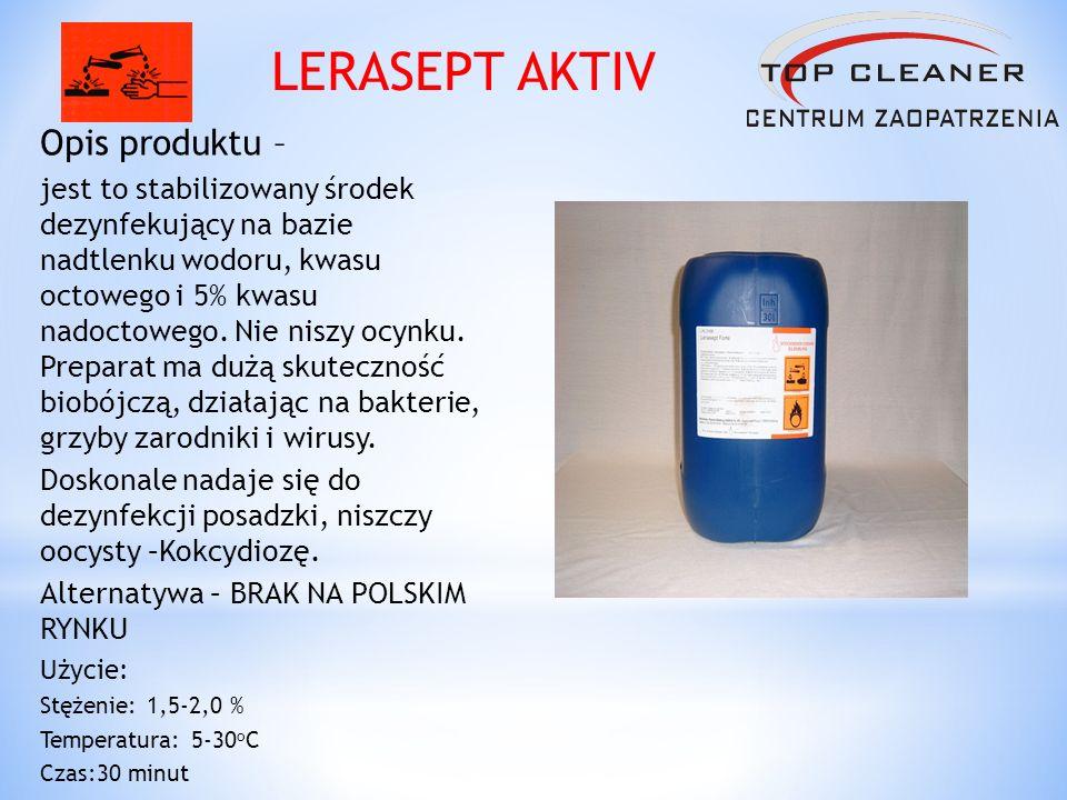 Opis produktu – jest to stabilizowany środek dezynfekujący na bazie nadtlenku wodoru, kwasu octowego i 5% kwasu nadoctowego. Nie niszy ocynku. Prepara