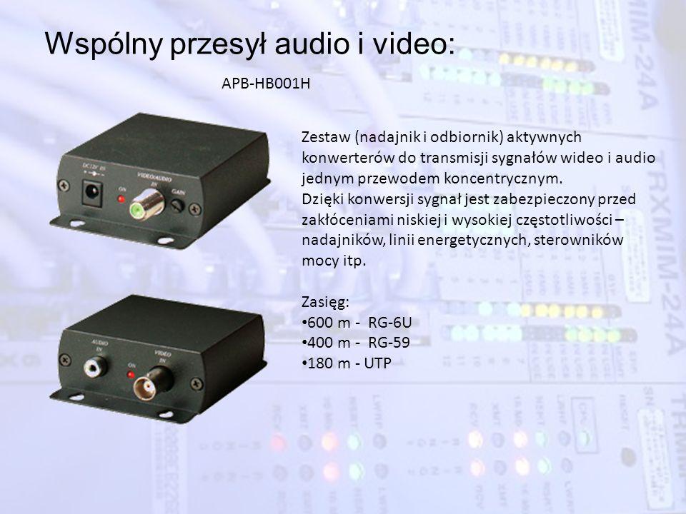Wspólny przesył audio i video: Zestaw (nadajnik i odbiornik) aktywnych konwerterów do transmisji sygnałów wideo i audio jednym przewodem koncentryczny