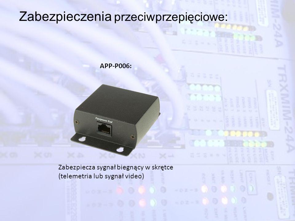 Zabezpieczenia przeciwprzepięciowe: APP-P006: Zabezpiecza sygnał biegnący w skrętce (telemetria lub sygnał video)