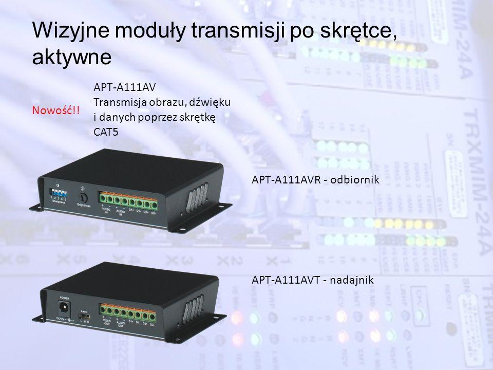 Wizyjne moduły transmisji po skrętce, aktywne APT-A111AVR - odbiornik APT-A111AVT - nadajnik APT-A111AV Transmisja obrazu, dźwięku i danych poprzez sk