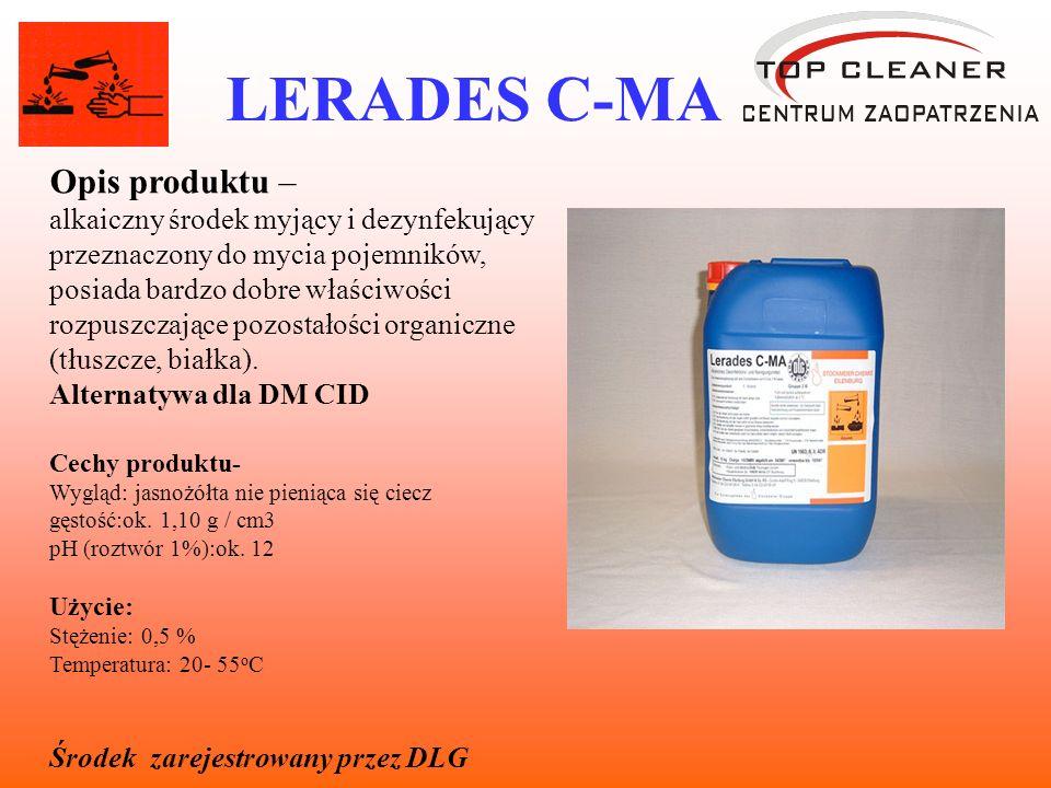 LERADES C-MA Opis produktu – alkaiczny środek myjący i dezynfekujący przeznaczony do mycia pojemników, posiada bardzo dobre właściwości rozpuszczające pozostałości organiczne (tłuszcze, białka).