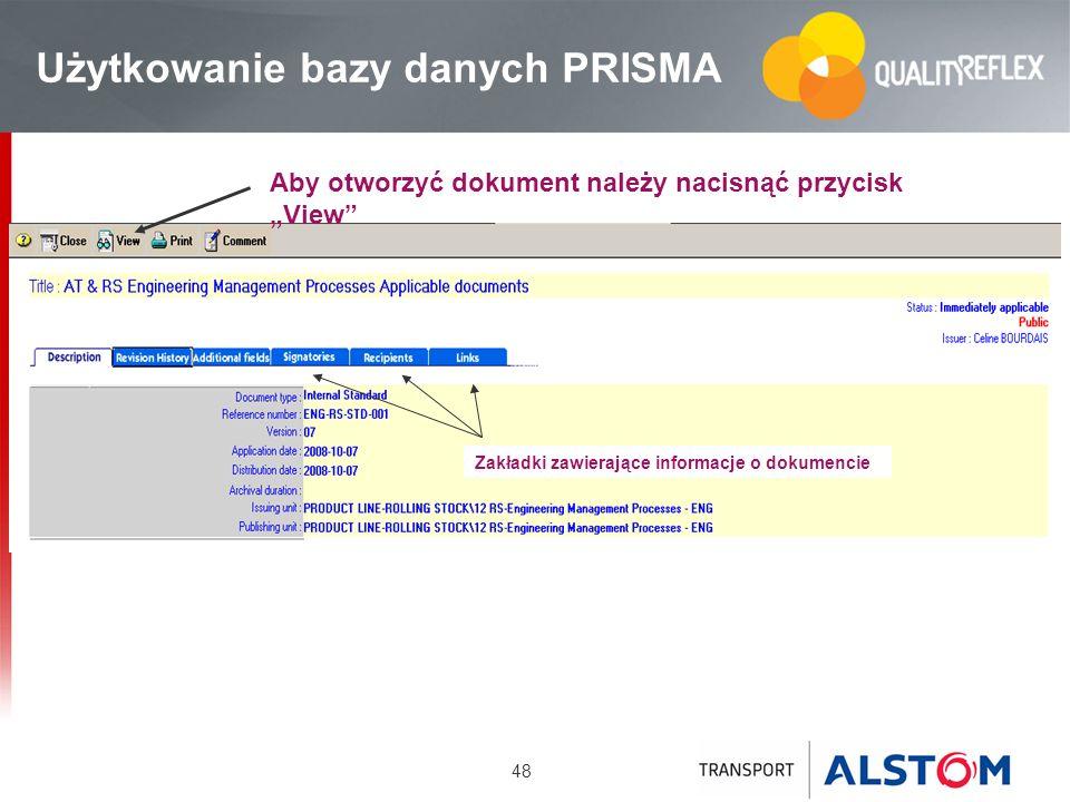 48 Użytkowanie bazy danych PRISMA Zakładki zawierające informacje o dokumencie Aby otworzyć dokument należy nacisnąć przycisk View