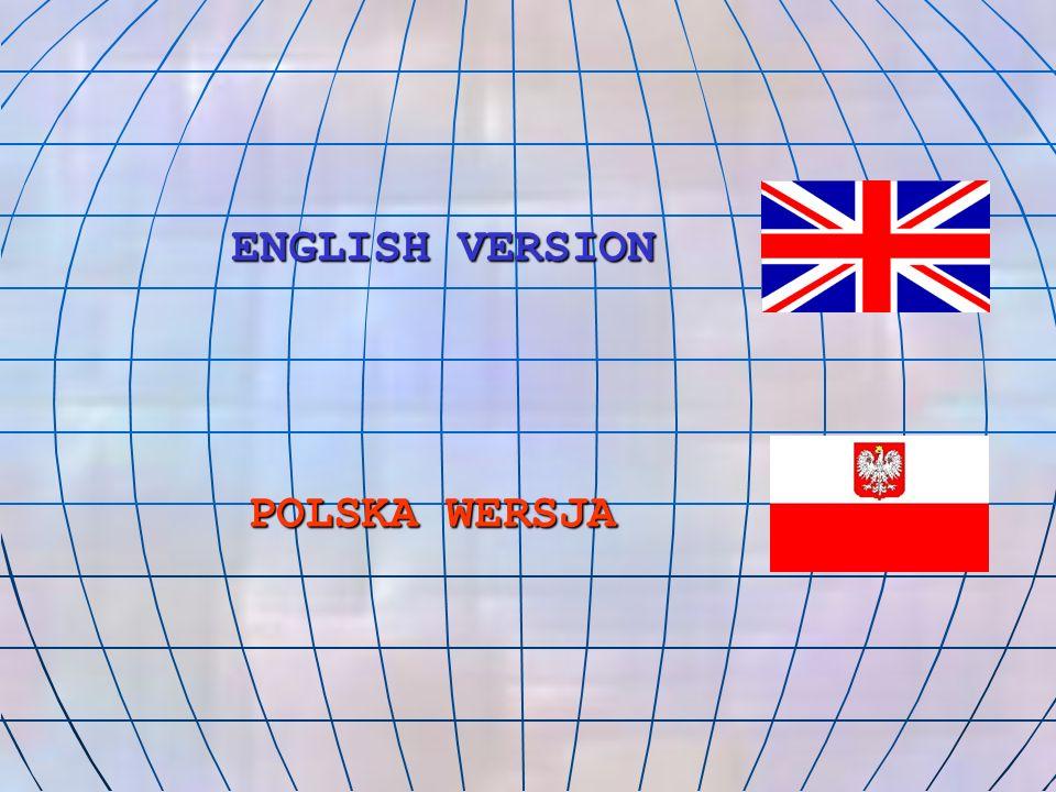 ENGLISH VERSION ENGLISH VERSION POLSKA WERSJA POLSKA WERSJA