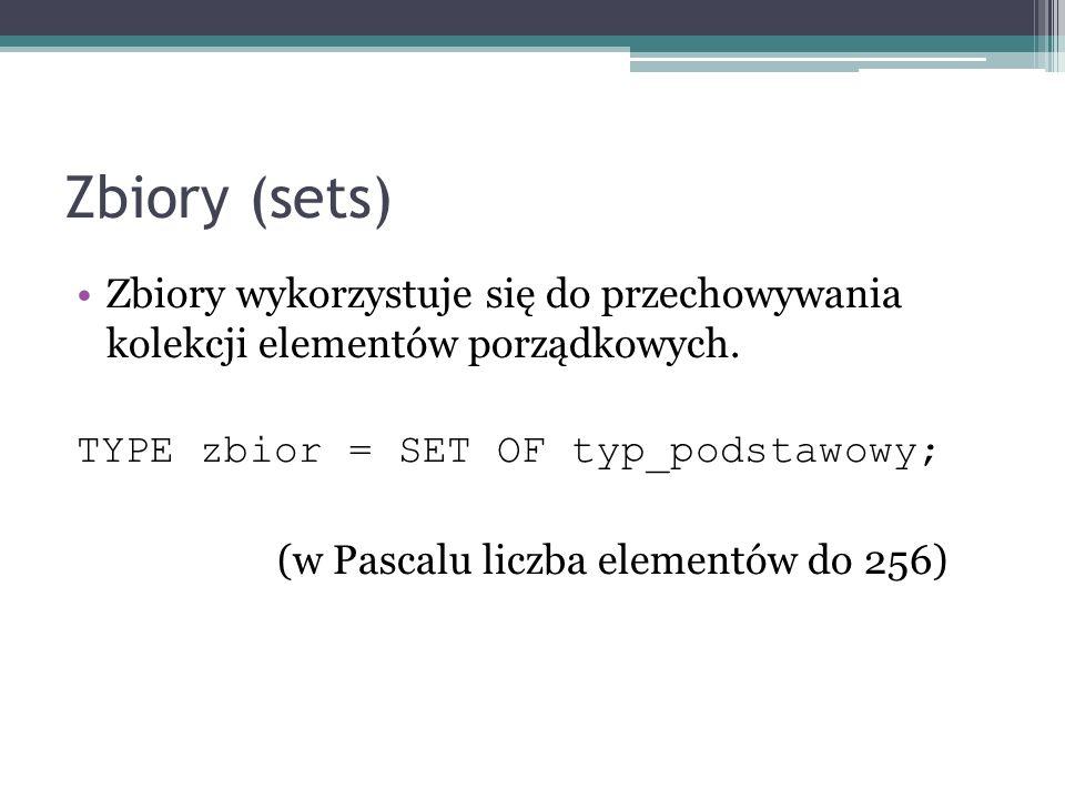 Zbiory (sets) Zbiory wykorzystuje się do przechowywania kolekcji elementów porządkowych. TYPE zbior = SET OF typ_podstawowy; (w Pascalu liczba element