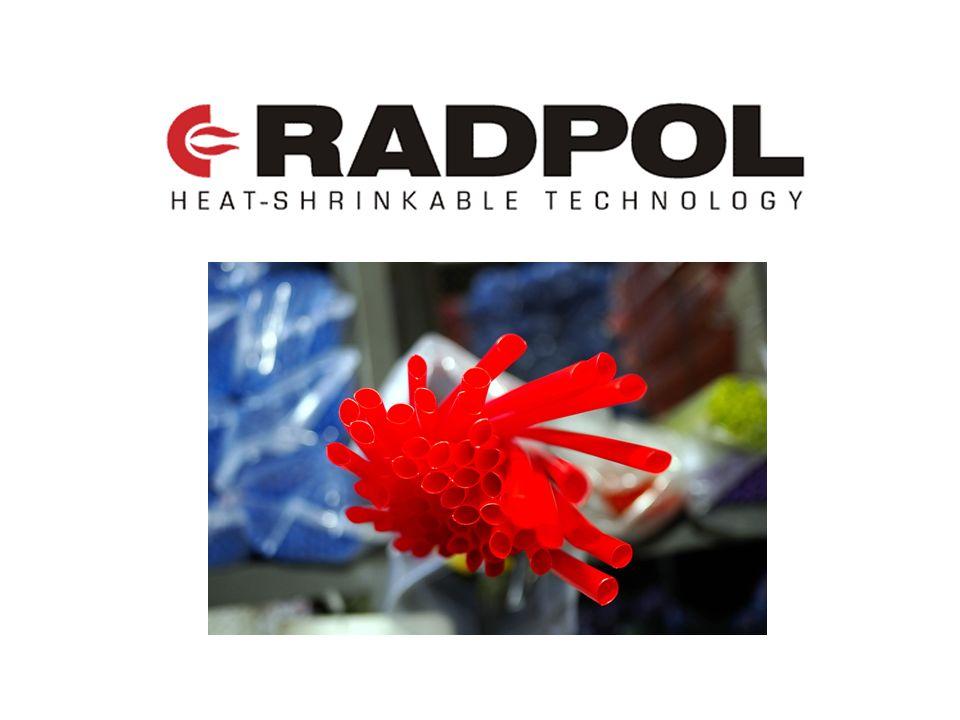 Radpol SA jest jedynym polskim producentem rur termokurczliwych sieciowanych radiacyjnie Spółka posiada jedyny przemysłowy akcelerator elektronowy (moc 2 MeV) wykorzystujący technologię sieciowania radiacyjnego Radpol SA posiada 50-70% udziału w krajowym rynku oferowanych przez siebie wyrobów termokurczliwych