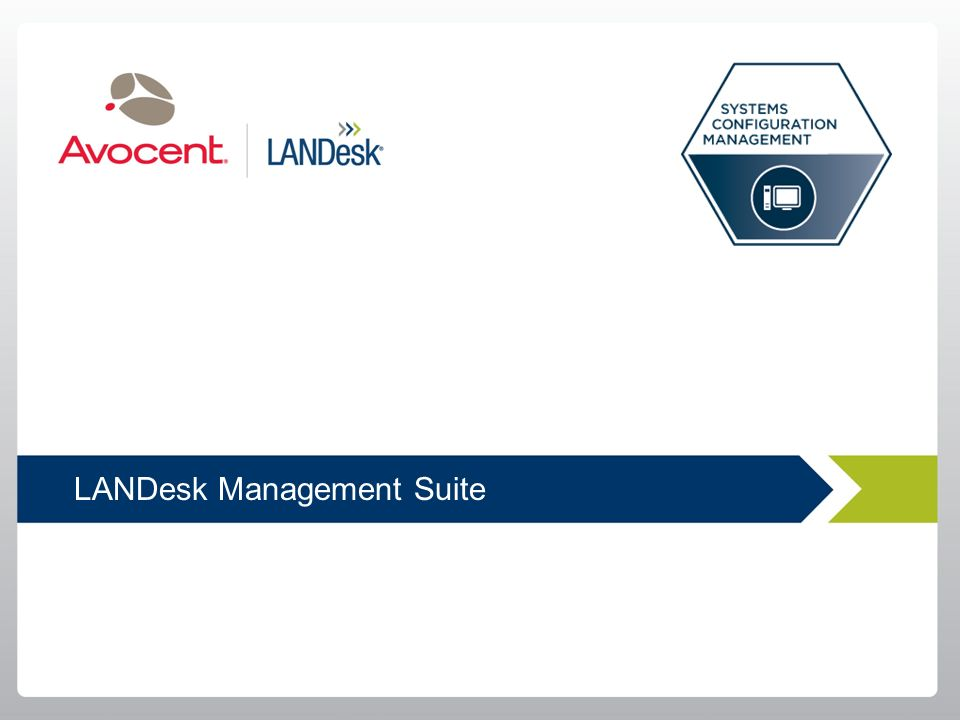 Rozwiązania Avocent/LANDesk Asset Lifecycle Management Systems Configuration Management IT Service Management Physical and Virtual Infrastructure Plan
