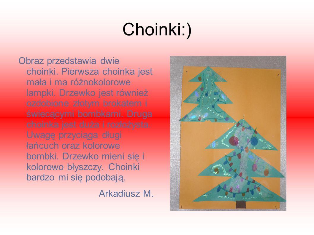 Moje świąteczne drzewko Moja choinka jest ogromna i zielona. Wiszą na niej duże i małe bombki. Są one koloru:żółtego,niebieskiego i srebrnego. Jest te