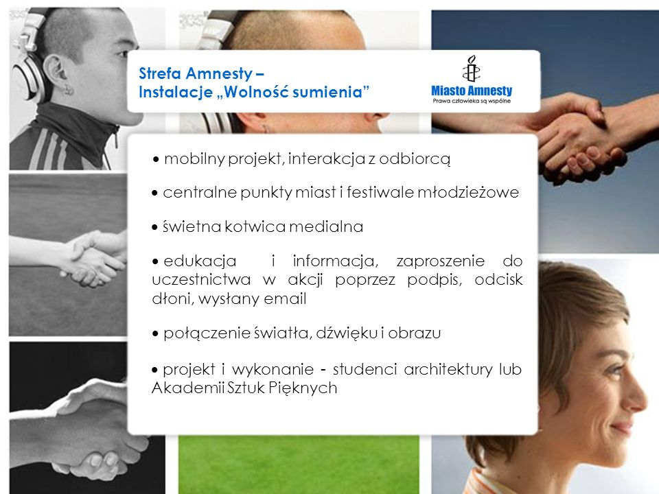 mobilny projekt, interakcja z odbiorcą centralne punkty miast i festiwale młodzieżowe świetna kotwica medialna edukacja i informacja, zaproszenie do u