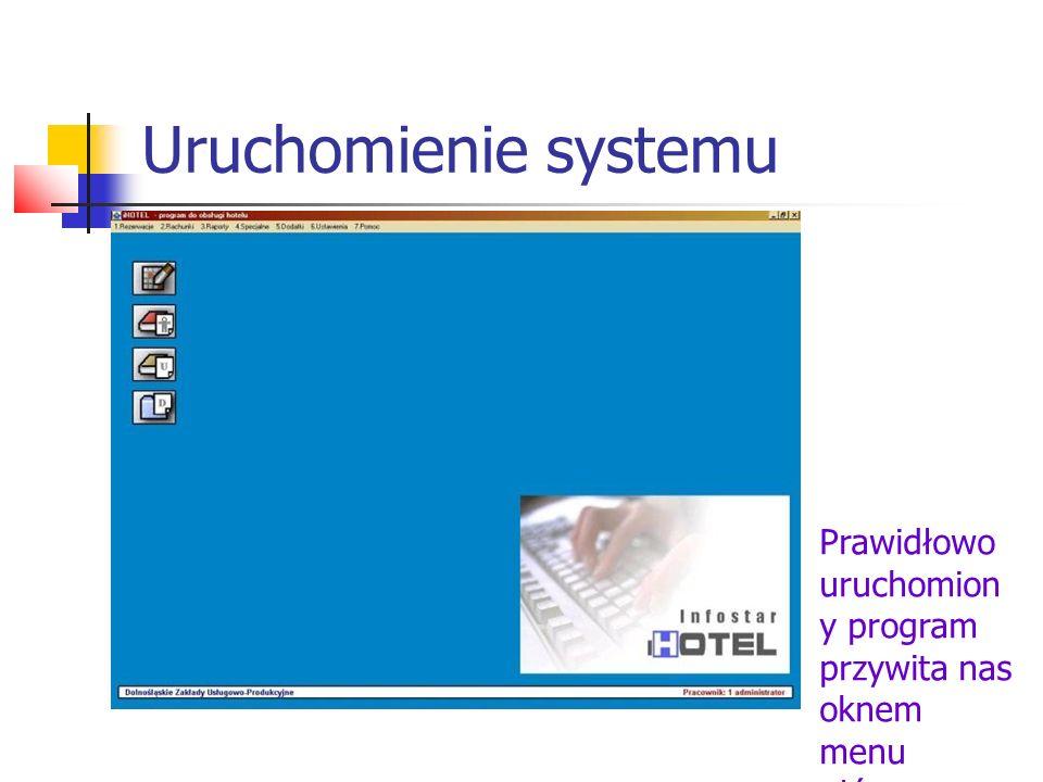 Uruchomienie systemu Prawidłowo uruchomion y program przywita nas oknem menu głównego.