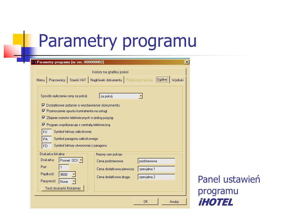 Parametry programu Panel ustawień programuiHOTEL