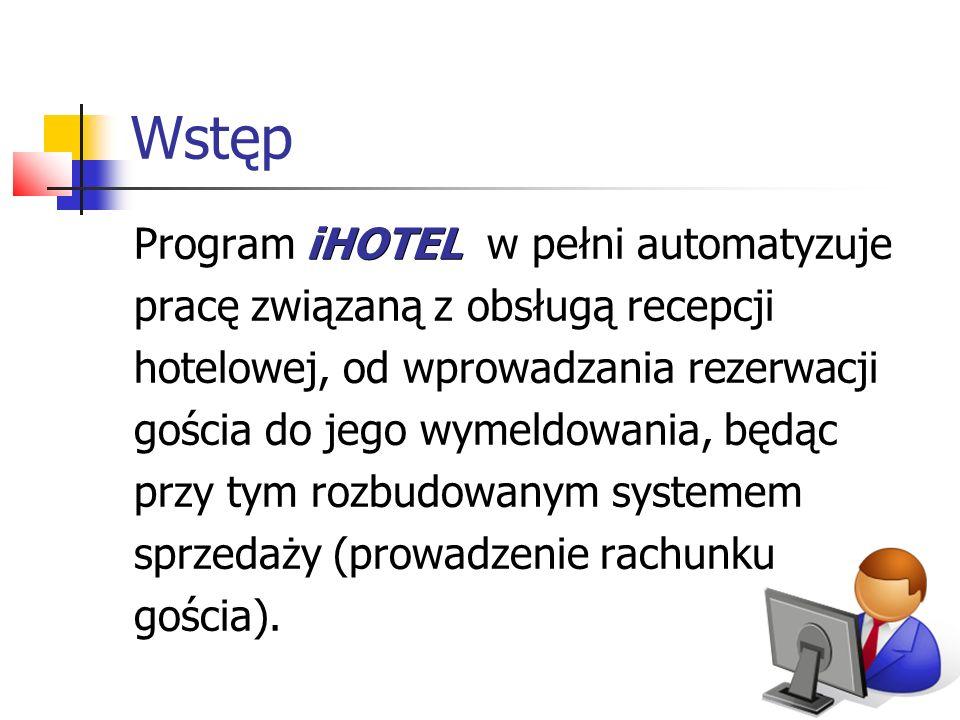 Wstęp iHOTEL Program iHOTEL w pełni automatyzuje pracę związaną z obsługą recepcji hotelowej, od wprowadzania rezerwacji gościa do jego wymeldowania,