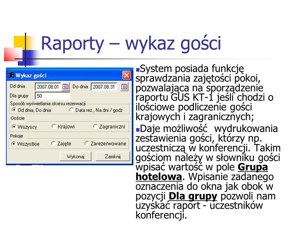 Raporty – wykaz gości System posiada funkcję sprawdzania zajętości pokoi, pozwalająca na sporządzenie raportu GUS KT-1 jeśli chodzi o ilościowe podlic