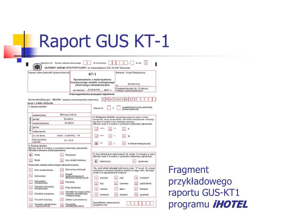 Raport GUS KT-1 iHOTEL Fragment przykładowego raportu GUS-KT1 programu iHOTEL