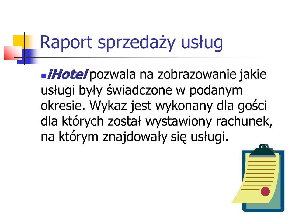 Raport sprzedaży usług iHotel iHotel pozwala na zobrazowanie jakie usługi były świadczone w podanym okresie. Wykaz jest wykonany dla gości dla których