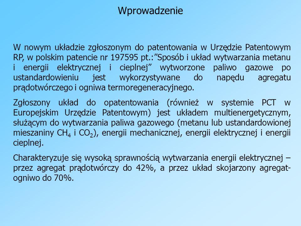 Wprowadzenie W nowym układzie zgłoszonym do patentowania w Urzędzie Patentowym RP, w polskim patencie nr 197595 pt.:Sposób i układ wytwarzania metanu