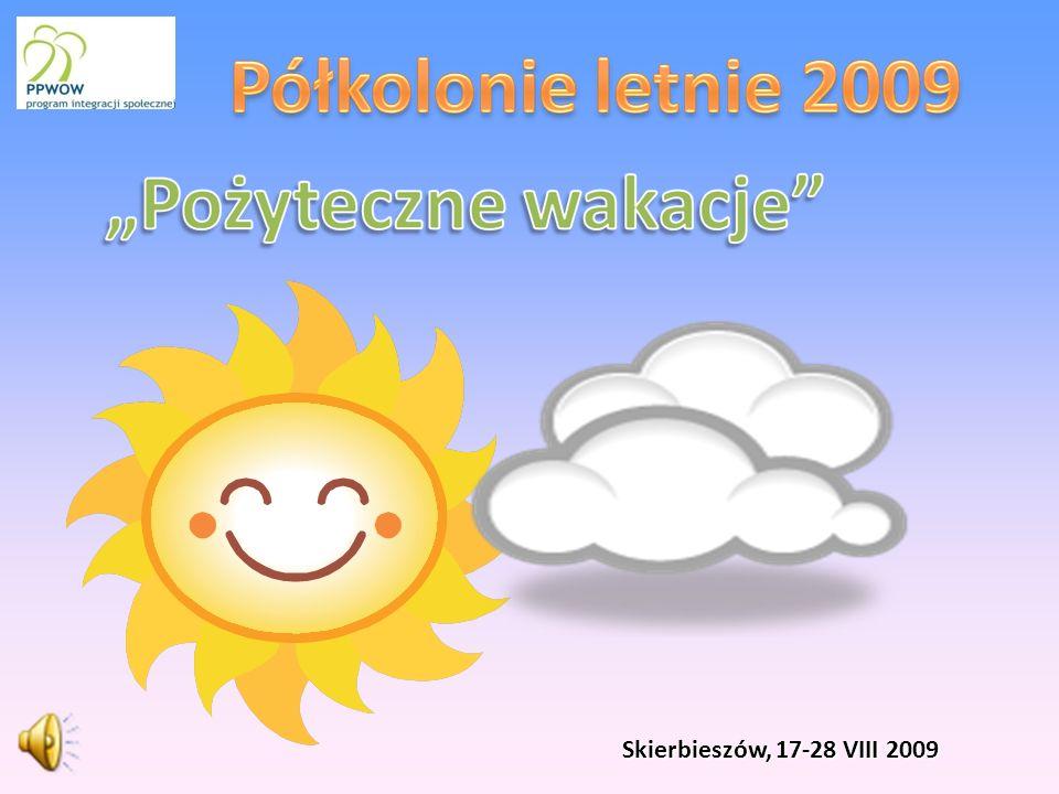 Skierbieszów, 17-28 VIII 2009