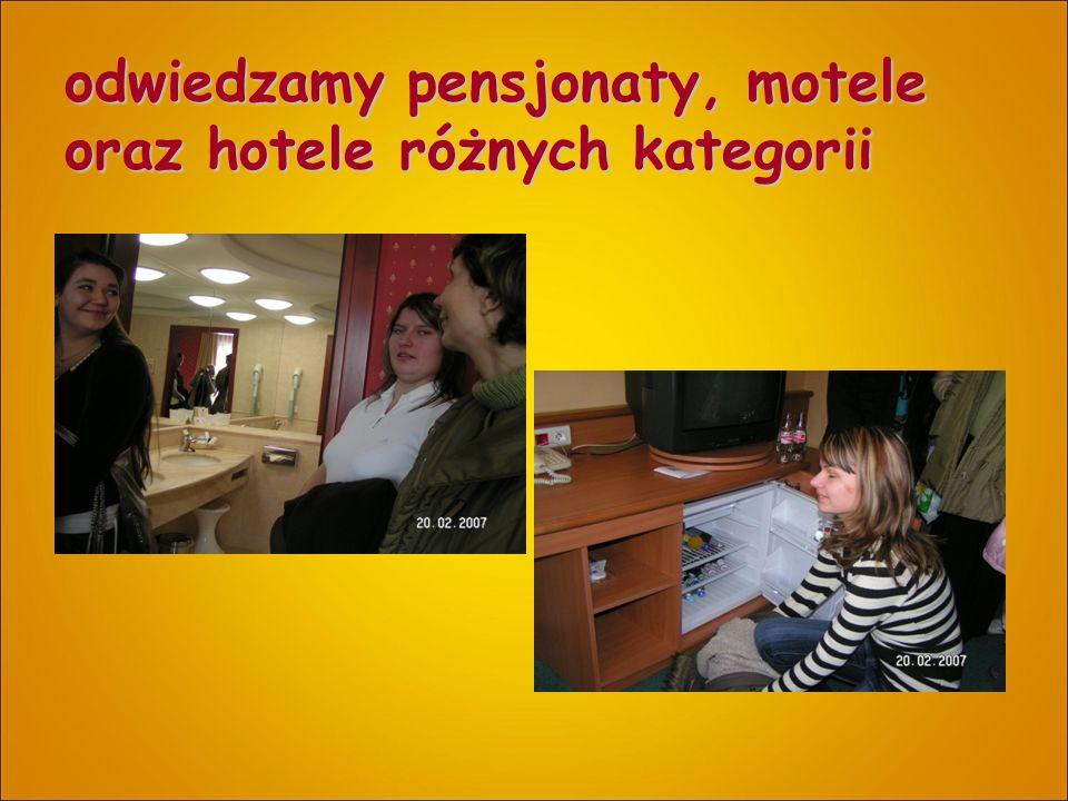 odwiedzamy pensjonaty, motele oraz hotele różnych kategorii