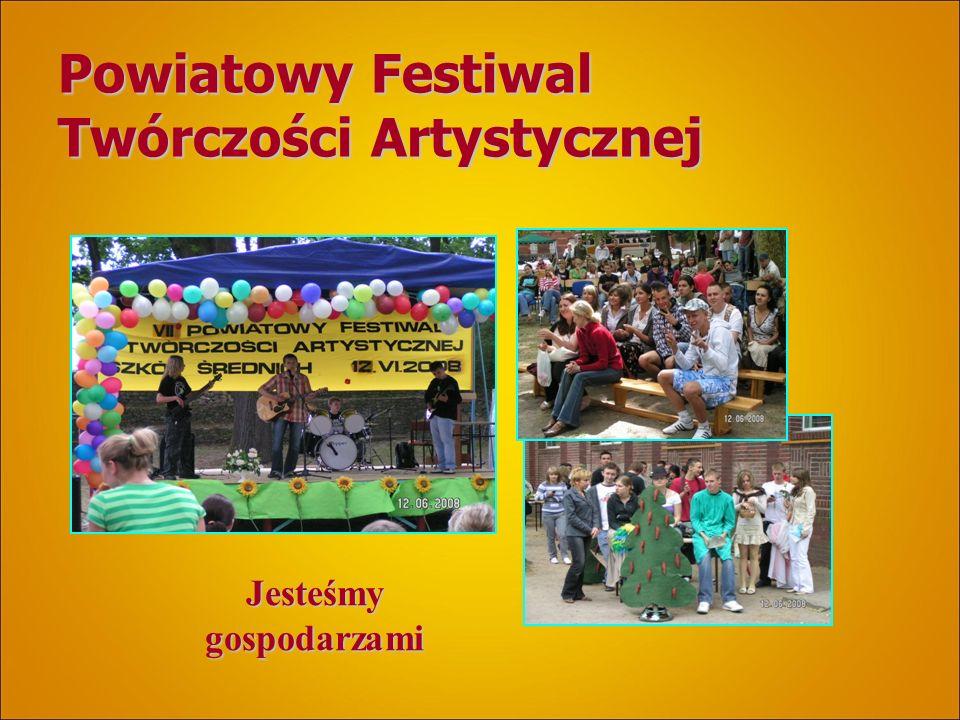 Powiatowy Festiwal Twórczości Artystycznej Jesteśmy gospodarzami