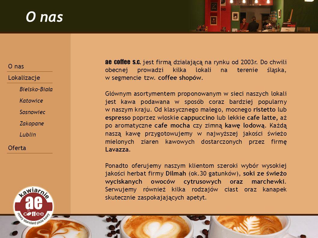 O nas ae coffee s.c. jest firmą działającą na rynku od 2003r.