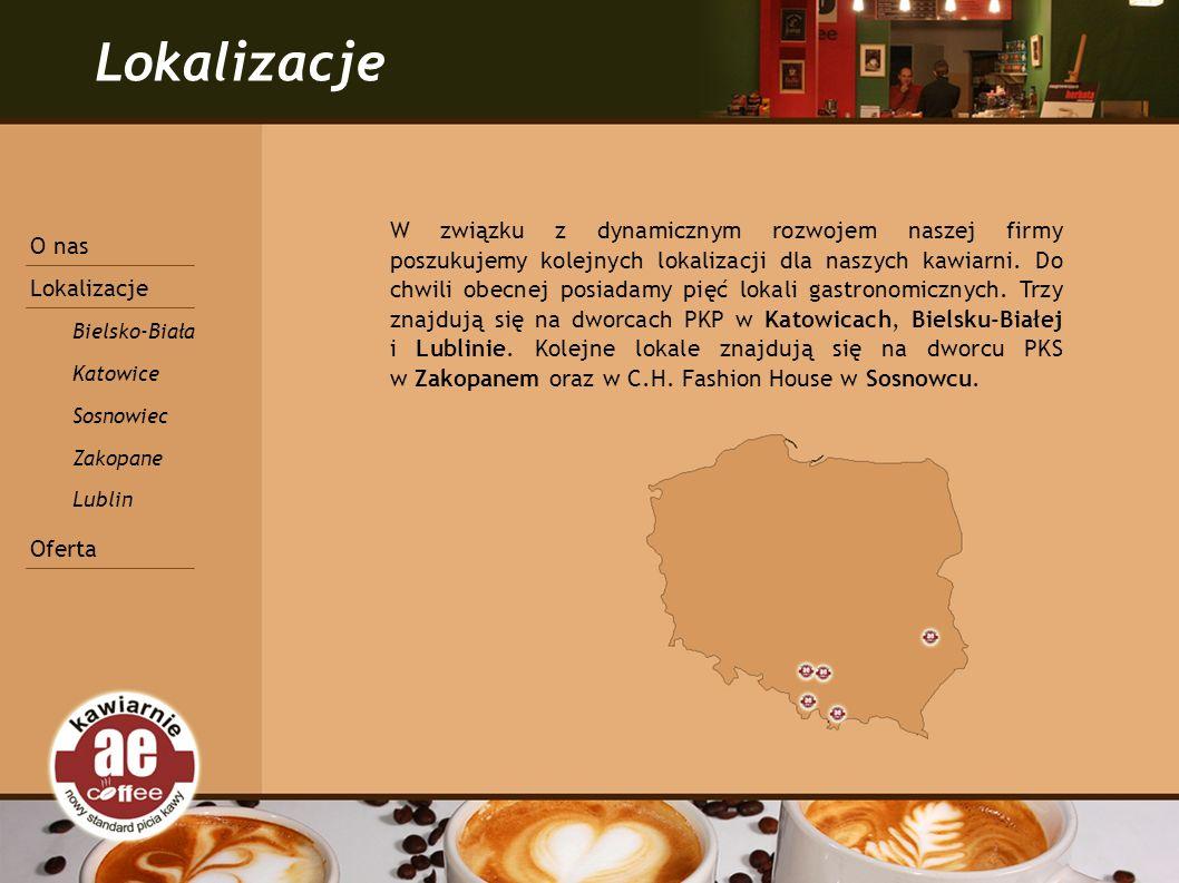 Lokalizacje W związku z dynamicznym rozwojem naszej firmy poszukujemy kolejnych lokalizacji dla naszych kawiarni.