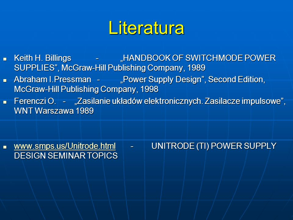 Literatura Keith H. Billings - HANDBOOK OF SWITCHMODE POWER SUPPLIES, McGraw-Hill Publishing Company, 1989 Keith H. Billings - HANDBOOK OF SWITCHMODE