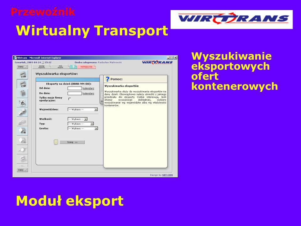 Wirtualny Transport Wyszukiwanie eksportowych ofert kontenerowych Moduł eksport Przewoźnik