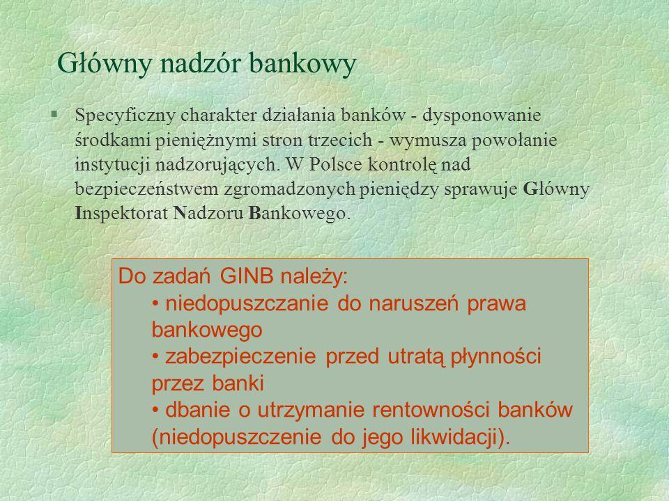 Banki komercyjne §Są to instytucje finansowe zajmujące się pozyskiwaniem nadwyżek finansowych i czasowym przekazywaniem tych nadwyżek podmiotom, które potrzebują środków finansowych.