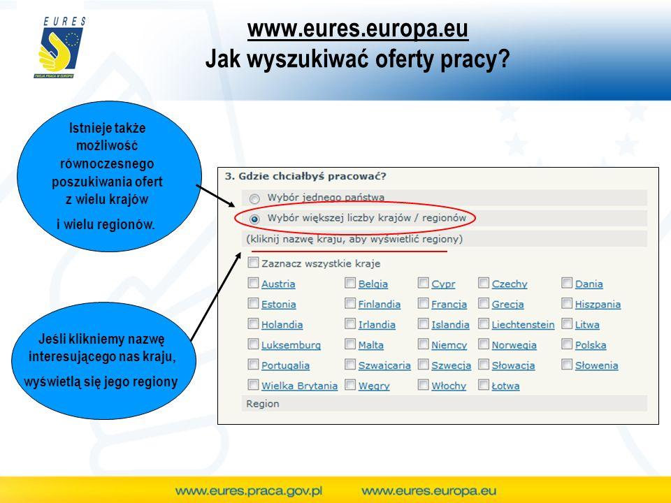 www.eures.europa.eu Jak wyszukiwać oferty pracy.