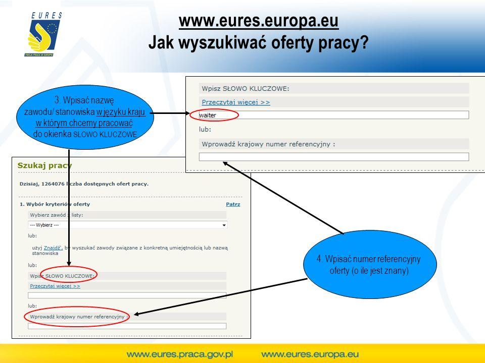 www.eures.europa.eu Jak wyszukiwać oferty pracy. 3.