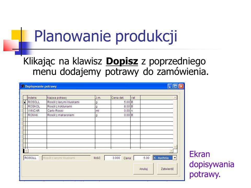 Planowanie produkcji Klikając na klawisz Zużycie otrzymujemy na ekranie podgląd zużycia surowców na wybraną imprezę: Wyliczenie surowców dla imprezy.