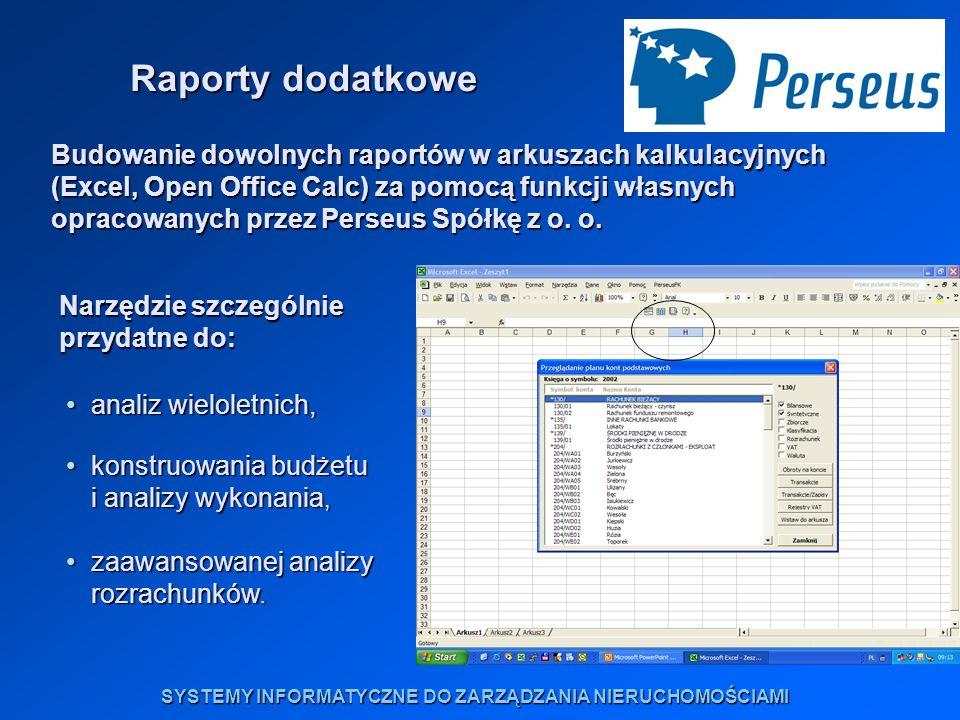 Raporty dodatkowe Budowanie dowolnych raportów w arkuszach kalkulacyjnych (Excel, Open Office Calc) za pomocą funkcji własnych opracowanych przez Pers