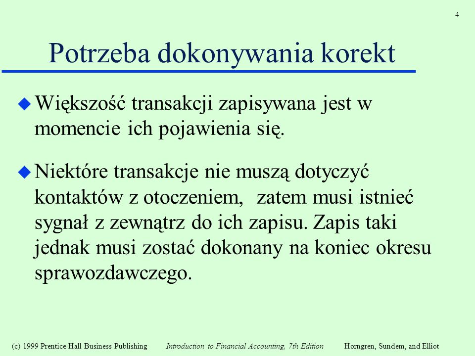 (c) 1999 Prentice Hall Business Publishing Introduction to Financial Accounting, 7th EditionHorngren, Sundem, and Elliot 15 Częściowy bilans majątkowy dla firmy pana Jana na 31 stycznia