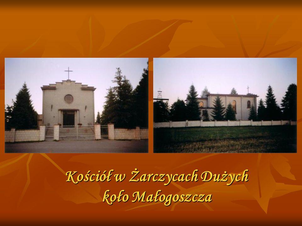 Kościół w Żarczycach Dużych koło Małogoszcza