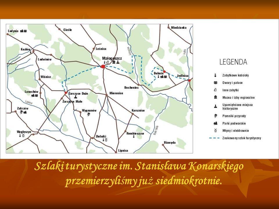 Szlaki turystyczne im. Stanisława Konarskiego przemierzyliśmy już siedmiokrotnie.