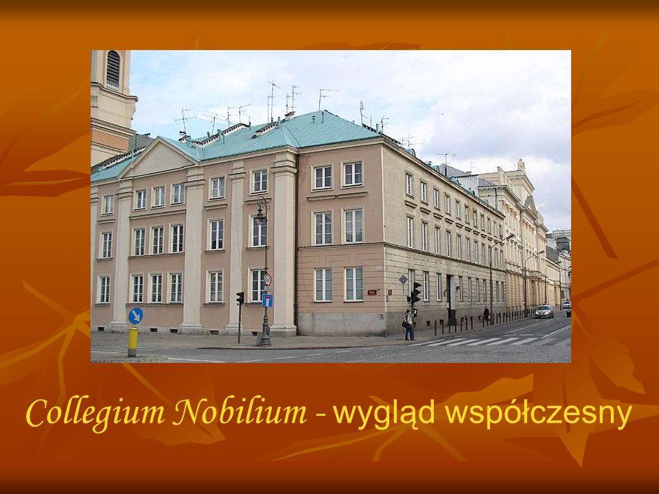 Collegium Nobilium Collegium Nobilium Dziś Dziś Collegium Nobilium - wygląd współczesny