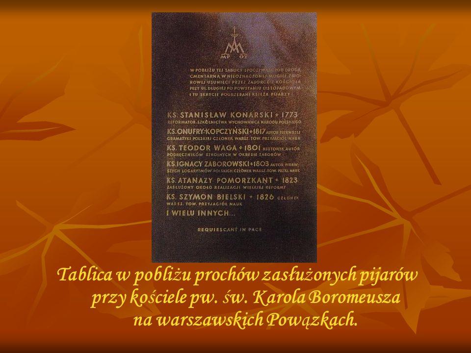 Tablica w pobliżu prochów zasłużonych pijarów przy kościele pw. św. Karola Boromeusza na warszawskich Powązkach.