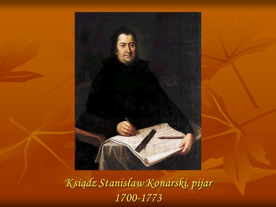 Ksiądz Stanisław Konarski, pijar 1700-1773