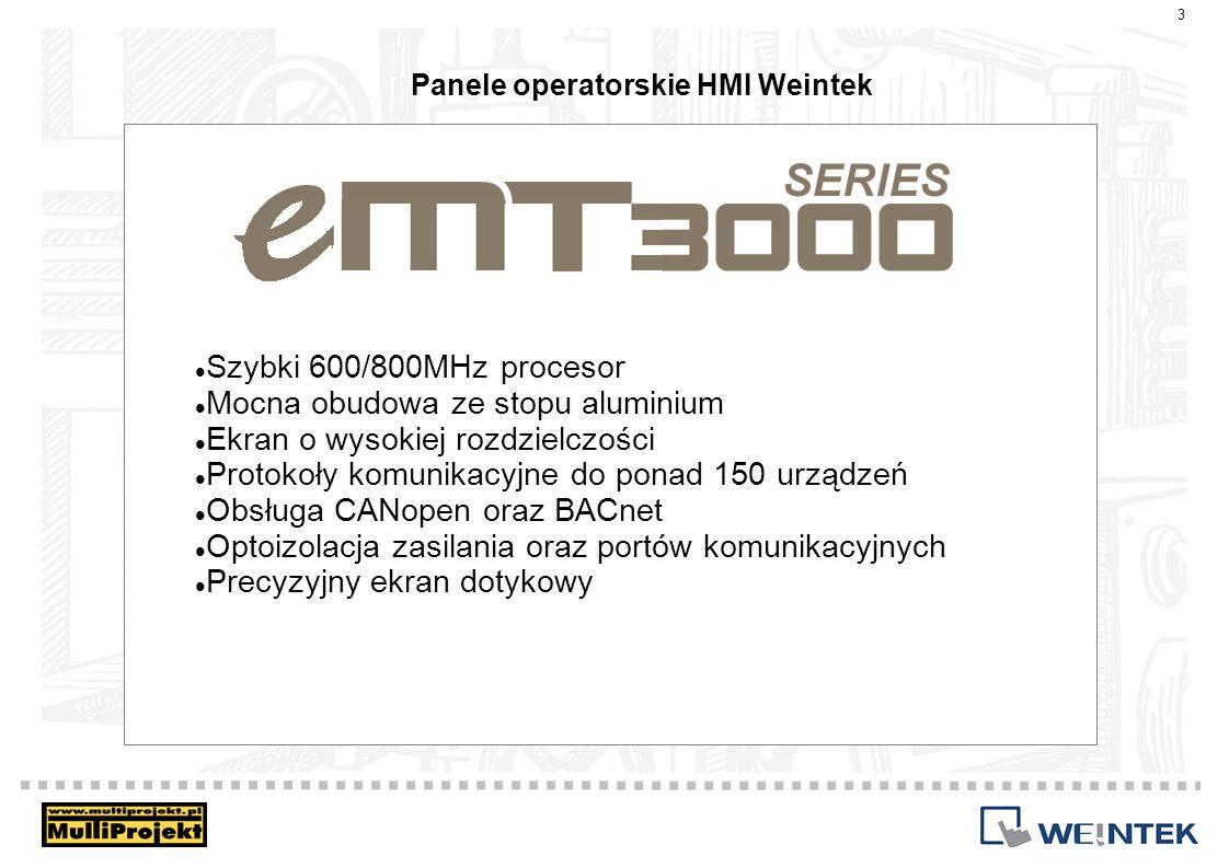 Panele operatorskie HMI Weintek 14 Wszystkie modele wyposażone są w 400 lub 500 MHz procesor oraz dużą ilość pamięci operacyjnej i flash.