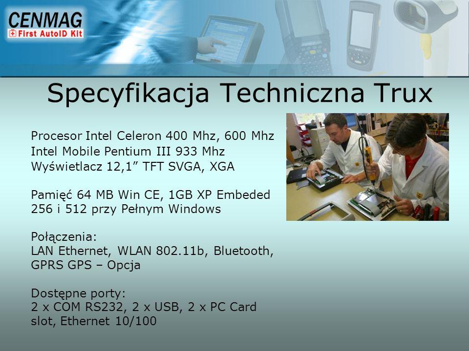 Specyfikacja Techniczna Trux Procesor Intel Celeron 400 Mhz, 600 Mhz Intel Mobile Pentium III 933 Mhz Wyświetlacz 12,1 TFT SVGA, XGA Pamięć 64 MB Win