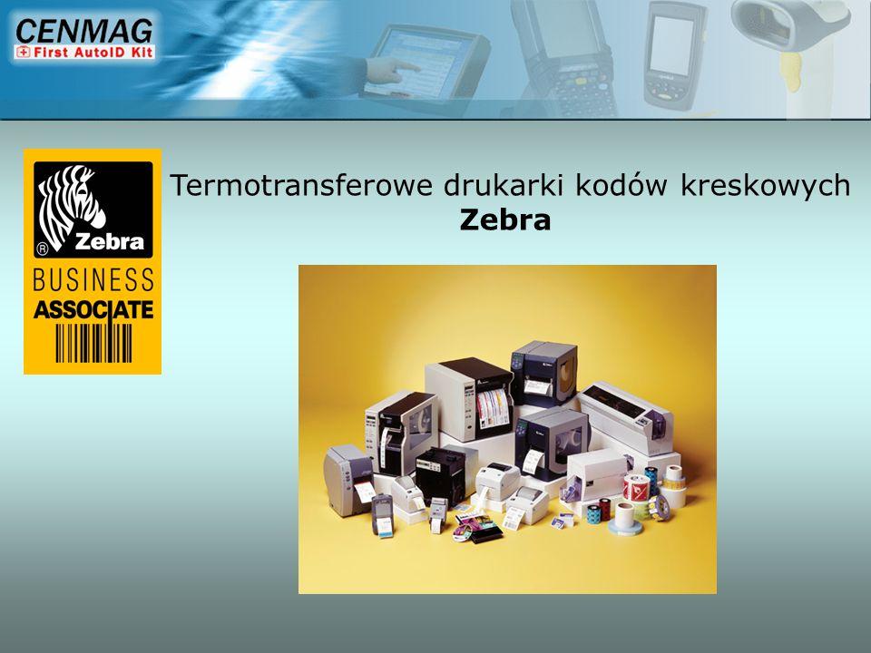 Zakres zastosowań drukarek Zebra -Drukarki biurowe LP/TLP28XX -Drukarki magazynowe 105S/S/Z4M -Drukarki przemysłowe XiIII+