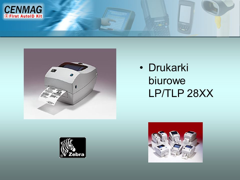 Zastosowanie drukarek biurowych -Małe nakłady etykiet -Biurowe warunki pracy -Niskie wymagania sprzętowe