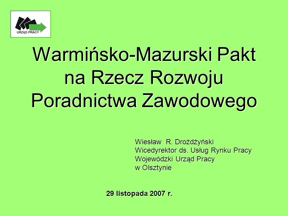 Warmińsko-Mazurski Pakt na Rzecz Rozwoju Poradnictwa Zawodowego Wiesław R.