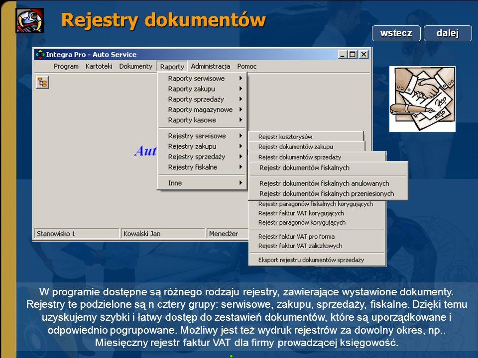 Copyright by Integra Software. Wszelkie prawa zastrzeżone. Rejestry dokumentów Rejestry dokumentów W programie dostępne są różnego rodzaju rejestry, z