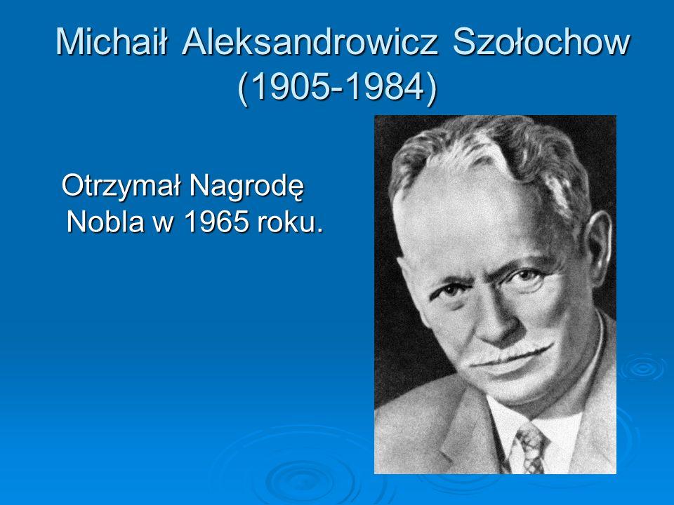 Aleksander Isajewicz Sołżenicyn (1918-2008) Laureat literackiej Nagrody Nobla w roku 1970.