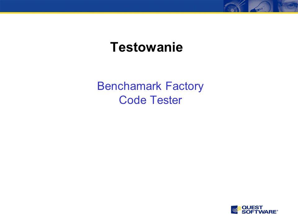 Benchmark Factory – Testy Wydajnościowe Daje możliwość sprawdzenia wydajności systemów bazodanowych - ilość jednoczesnych transakcji, które system będzie działał Implementuje testy przemysłowe organizacji TPC Sprawdza się przy testowaniu wydajności podczas migracji na nowe systemy.