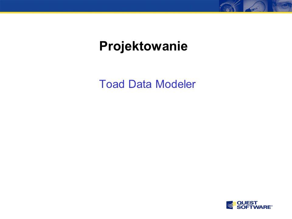 Projektowanie Toad Data Modeler